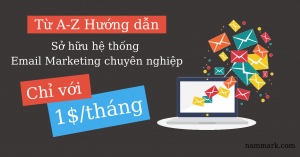so-huu-he-thong-email-marketing-chuyen-nghiep-gia-re-sendy-nammark